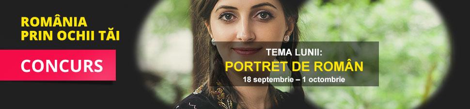 Concurs Romania prin ochii tai - Portret de roman