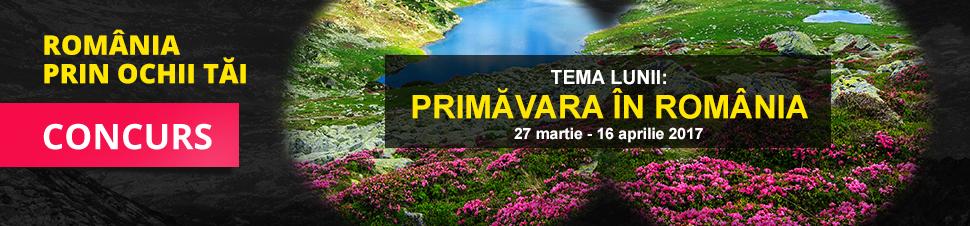 Concurs Romania prin ochii tai - Primavara in Romania