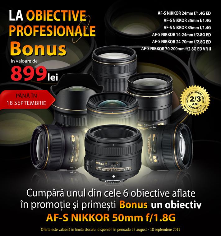 Obiective profesionale Nikon cu bonus 50mm 1.8 G