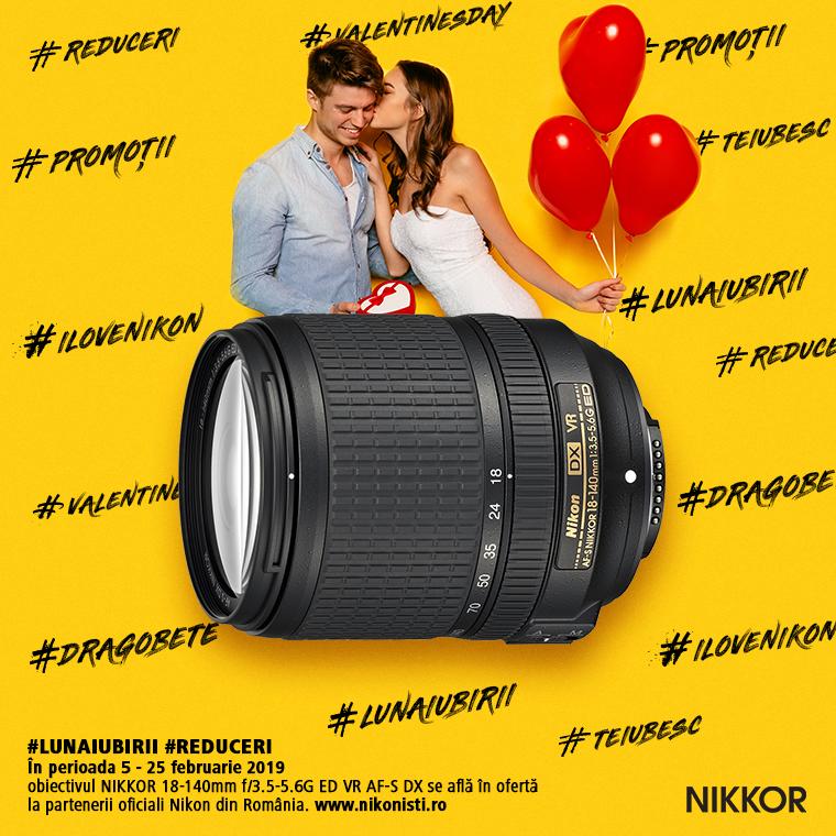 Promotie SUNT NIKKOR 18-140mm f/3.5-5.6G ED VR AF-S DX IN PROMOTIE