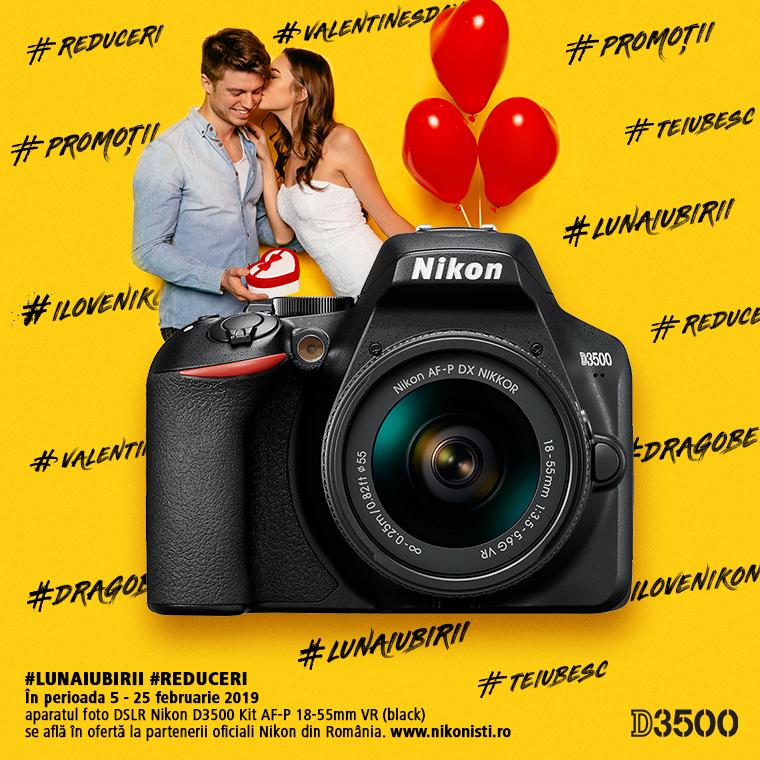 Promotie SUNT NIKON D3500 IN PROMOTIE