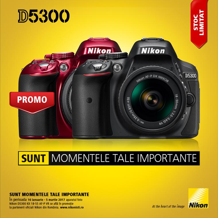 Promotie SUNT NIKON D5300