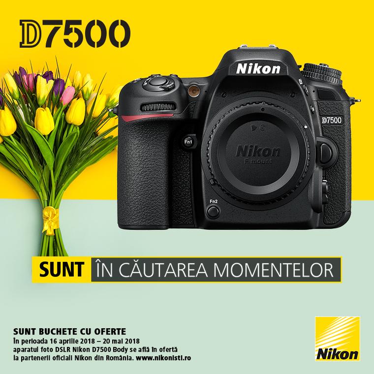 Promotie SUNT NIKON D7500 LA OFERTA